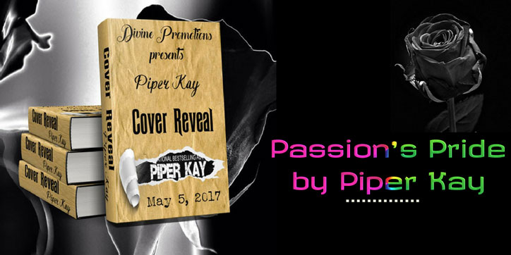 Passion's-Pride-by-Piper-Kay-Cover-Reveal-Banner